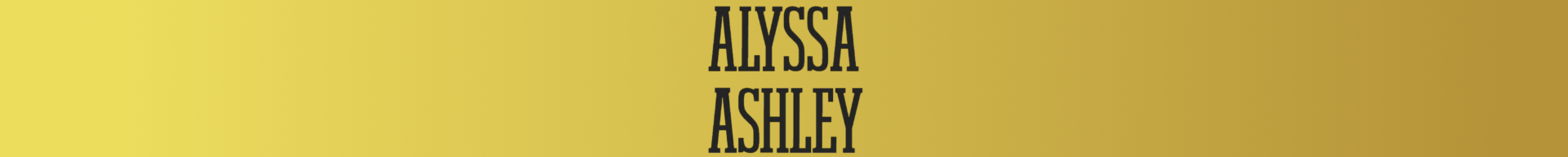 ALYSSA ASHLEY